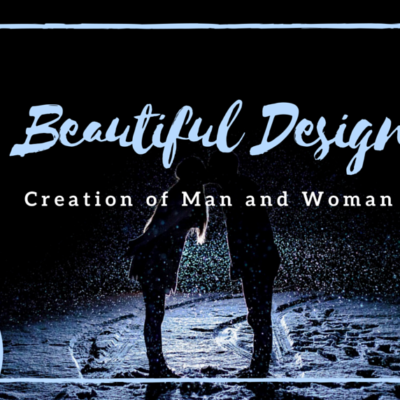 Beautiful Design: Creation of Man and Woman